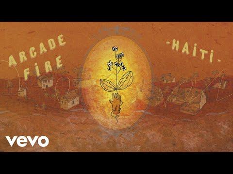 Arcade Fire – Haiti