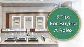 5 Tips You Sh๐uld Know When Buying A Rolex | A Perfect Guide to Buying A Rolex For First Time Buyers
