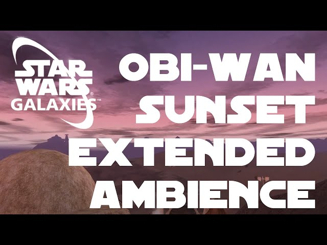 Tatooine sunset and twilight ambiance from Obi-Wan's House (Star Wars Galaxies)