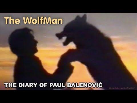 The Wolf Man -The Diary of Paul Balenovic (documentary BBC)