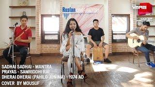 Pahelo Junima - Sadhai Sadhai - Prayas | Mousuf Cover | RUSLAN COVER FACTORY