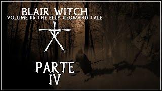 A Bruxa de Blair Volume 3: O Conto de Elly Kedward (Parte 4 - Legendado)