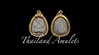 New Thai Amulets first half April 2017
