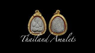 New Thai Amulets first half April 2017
