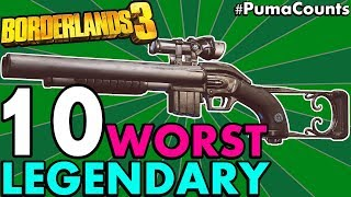 TOP 10 WORST LEGENDARY GUNS AND WEAPONS IN BORDERLANDS 3 Worst Legendaries NO DLC PumaCounts