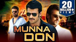 Munna Don (2019) Telugu Hindi Dubbed Full Movie | Prabhas, Ileana D'Cruz, Prakash Raj