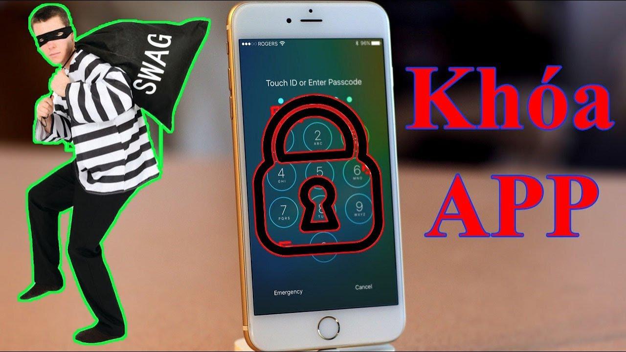 Cài Mật Khẩu Cho Ứng Dụng Bất Kỳ Trên iPhone