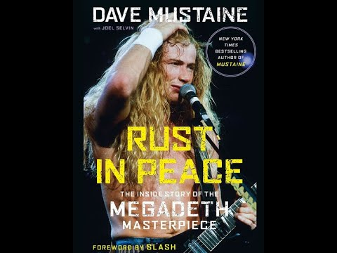 Megadeth's Dave Mustaine new book 'Rust In Peace: The Inside Story Of the Megadeth Masterpiece'