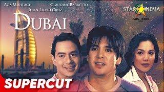 DUBAI | Supercut | Aga Muhlach, Claudine Barretto, John Lloyd Cruz