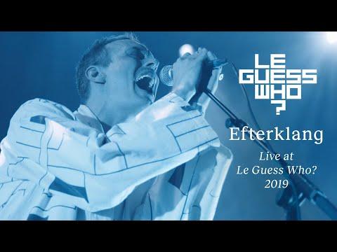 Efterklang - Supertanker / Verden Forsvinder / Vi Er Uendelig  - Live At Le Guess Who? 2019