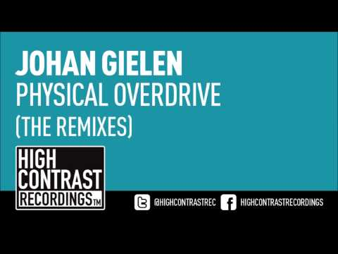 Johan Gielen - Physical Overdrive (Darren Porter Remix) [High Contrast Recordings]