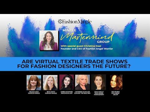 Mingle Mastermind Are Virtual Textile Trade Shows For Fashion Designers The Future Youtube