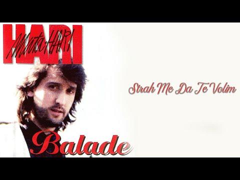 Hari Mata Hari - Strah me da te volim - (Audio 1997) HD