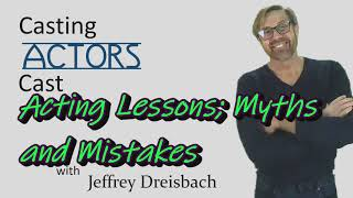 Acting Lessons: Myths and Mistakes