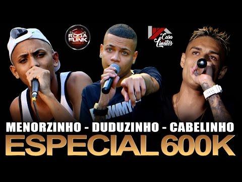 MC'S Duduzinho, Cabelinho e Menorzinho (Vídeo Especial de 600k do canal Roda de Funk)