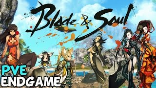 "Blade And Soul West: PVE Endgame ""What Is There To Do?"" (Sponsored)"