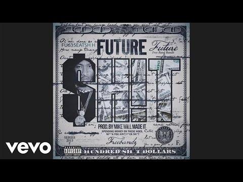 Future - Sh!t (audio)