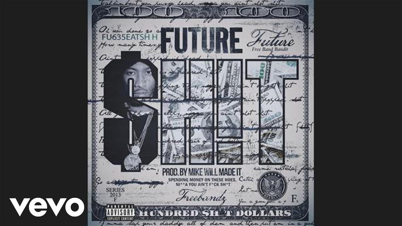 Download Future - Sh!t (audio)