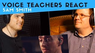 Voice Teachers React to Sam Smith - Too Good At Goodbyes