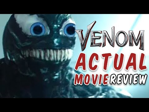 Venom ACTUAL Movie Review
