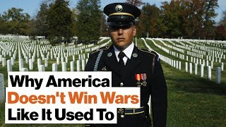 Why America Doesn't Win Wars Like It Used To   William Ruger
