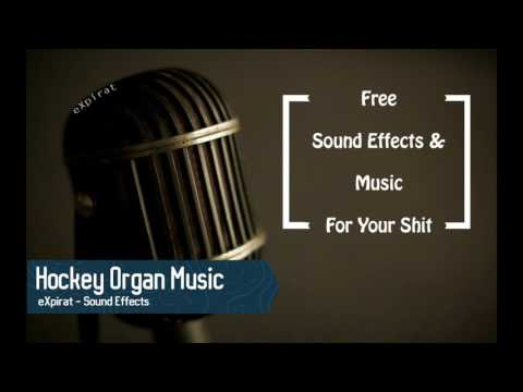 Hockey Organ Music - Sound Effect - 2017