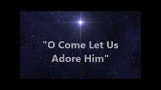 O Come Let Us Adore Him (Instrumental)