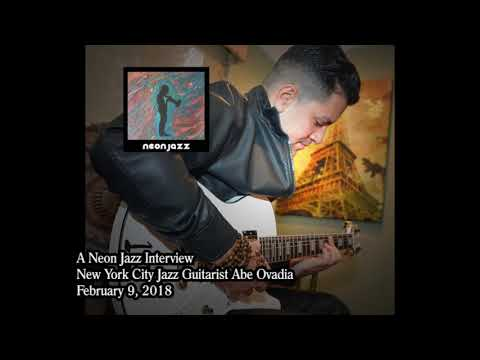A Neon Jazz Interview with New York City Jazz Guitarist Abe Ovadia