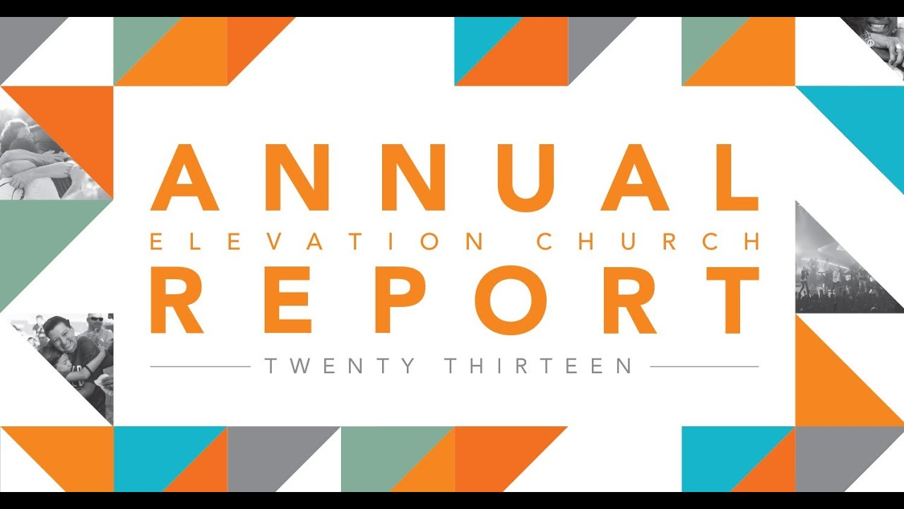 2013 Annual Report - Elevation Church - Charlotte, NC - YouTube