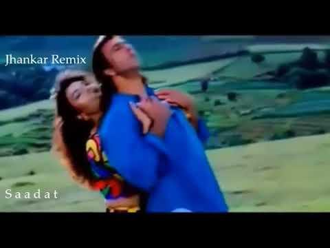Nazar Mein Tu Jigar Mein Tu Jhankar, Andolan 1995, Jhankar Remix Song Frm SAADAT