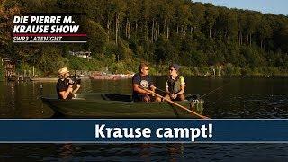 Krause campt! – Teil 1