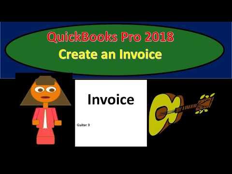 QuickBooks Pro 2018 Create an Invoice - New version