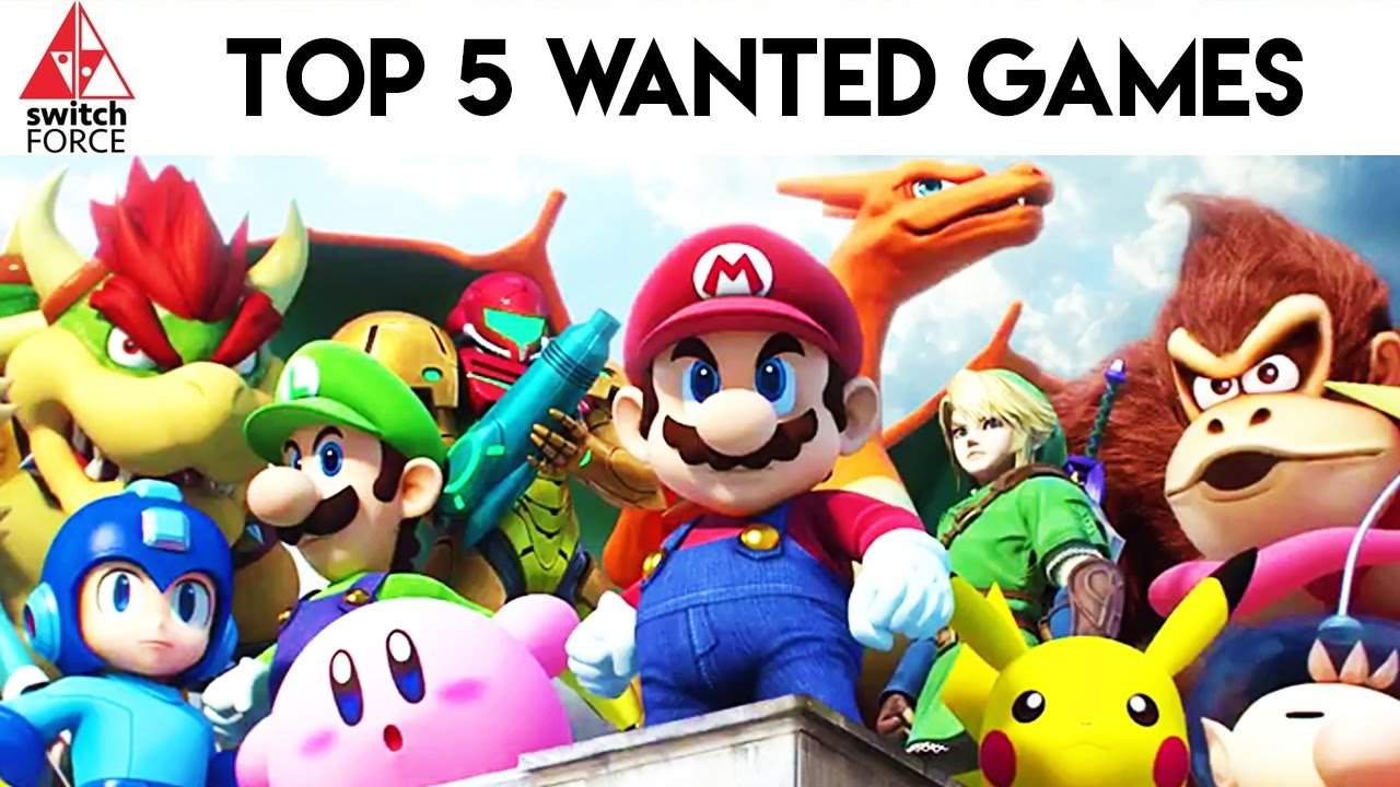 Top 5 Most Wanted Nintendo Switch Games Youtube