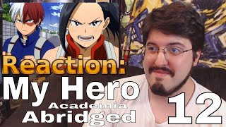 My Hero Academia Abridged Ep. 12 (Joyride Entertainment): #Reaction #AirierReacts