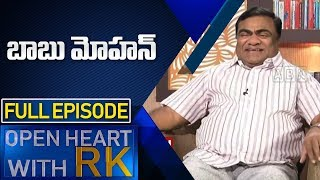 Babu Mohan | Open Heart With RK | Full Episode | ABN Telugu
