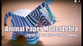 Animal Paper Model - Zebra - Paper Toy | 4cobi Channel