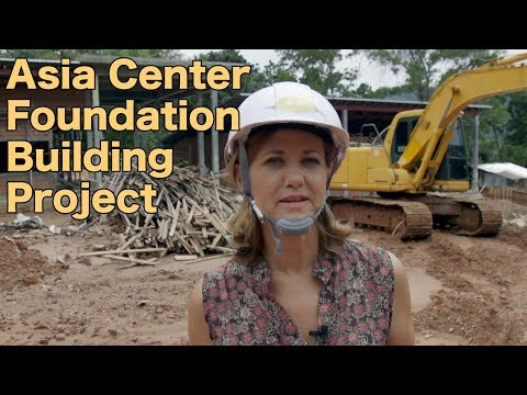 Asia Center Foundation - Building Project Fundraiser