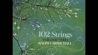 102 Strings Vol. 2 - Ralph Carmichael (Full Album)