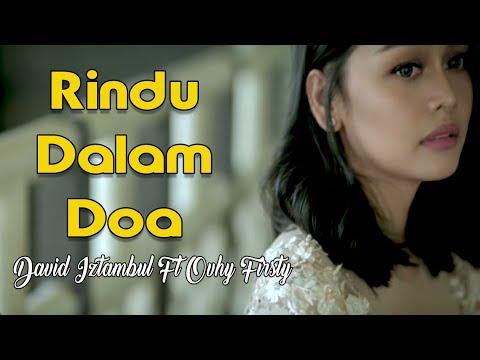 David Iztambul Feat Ovhi Firsty - Rindu Dalam Doa Lagu Minang Terbaru (Substitle Bahasa Indonesia)