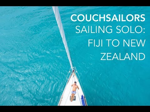 Sailing Solo: Fiji to New Zealand || COUCHSAILORS Sailing Jo