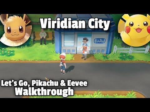 Viridian City • Pokémon Let's Go Pikachu & Eevee Walkthrough