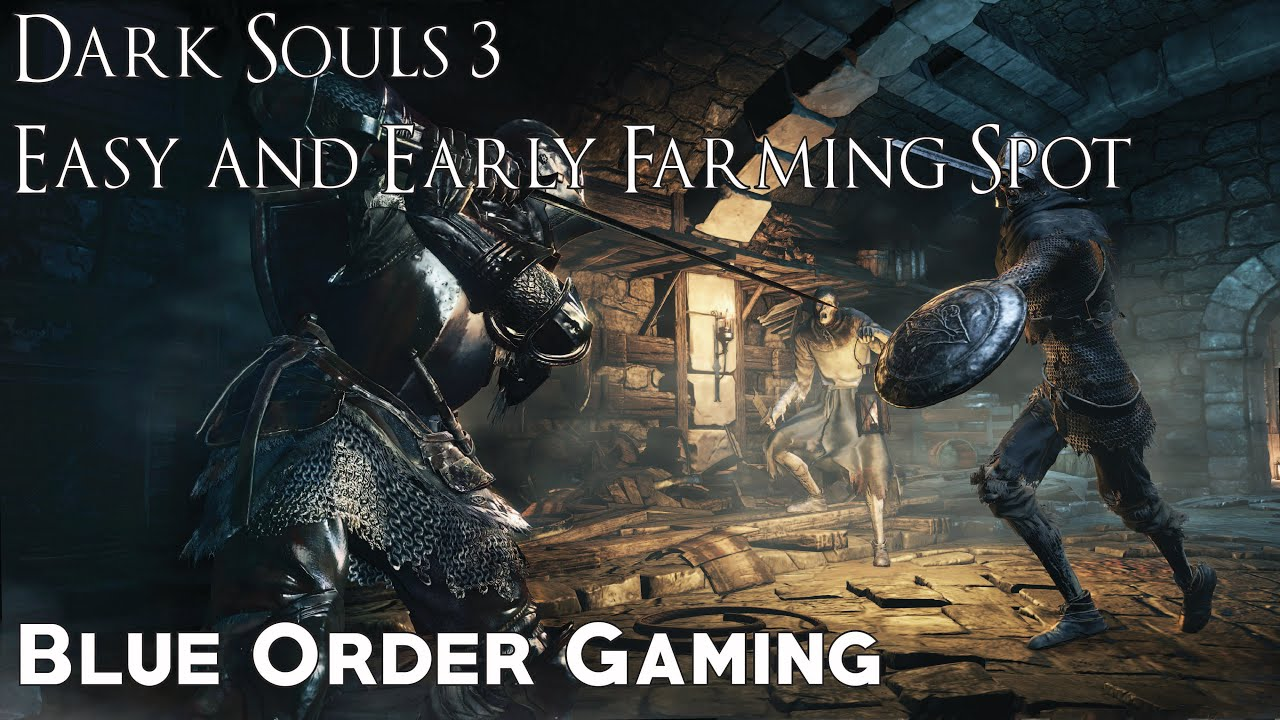 4 Dark Souls 3 Soul Farming Methods (Early, Mid, and Late ...