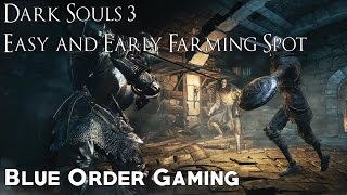 Dark Souls 3 - Early Game Soul Farming
