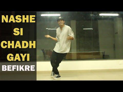 Nashe si Chadh Gayi | Dance Choreography...