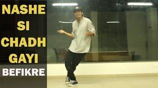 Nashe si Chadh Gayi | Dance Choreography By Ronak Sonvane | Hip Hop Mantra |Befikre