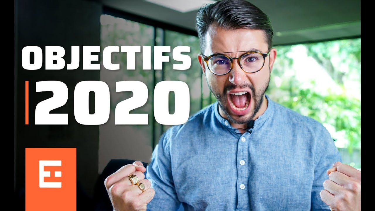 Comment atteindre ses objectifs en 2020 (formation) - YouTub