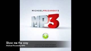 Show me the way by Michoel Pruzansky