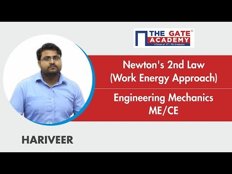 Newton's 2nd Law (Work Energy Approach) | Engineering Mechanics | ME/CE