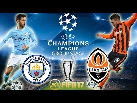 FIFA 17   Manchester City vs Shakhtar   Champions League Group Stage 2017/18   PS4 Full Gameplay