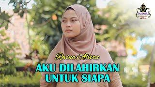 Download AKU DILAHIRKAN UNTUK SIAPA (Asep Irama) - REVINA ALVIRA (Cover Dangdut)